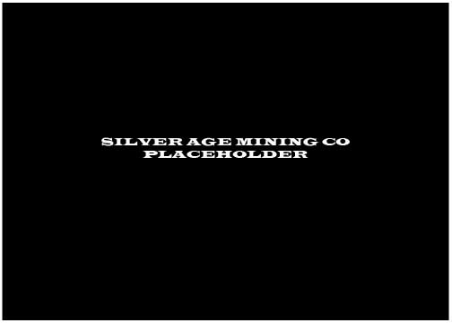 SILVER_AGE_MINING_CO_PLACEHOLDER_1.jpg